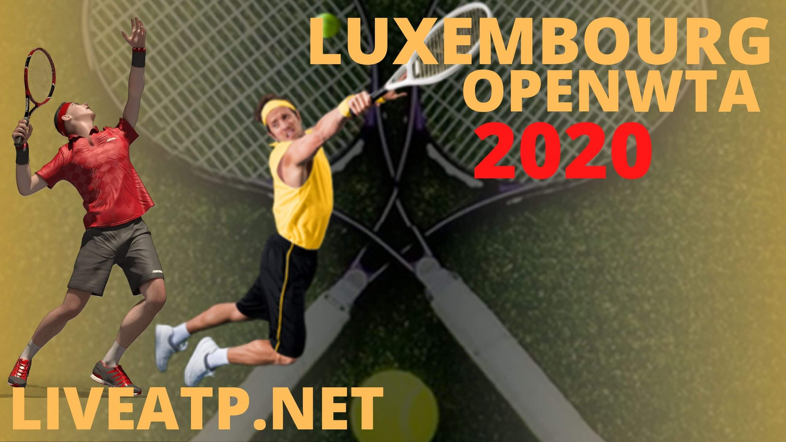 Luxembourg Open Live Stream 2020 | Semi Final